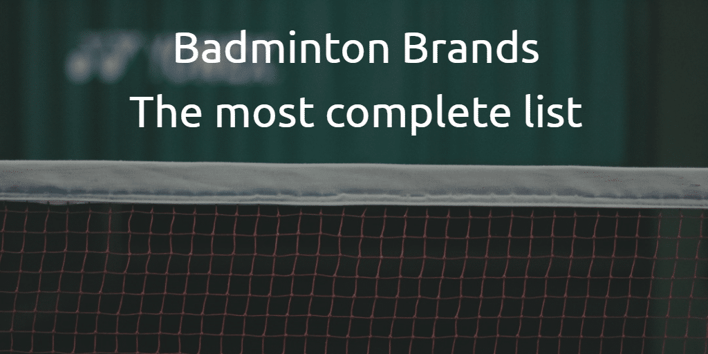 Feature Image - Badminton Brands