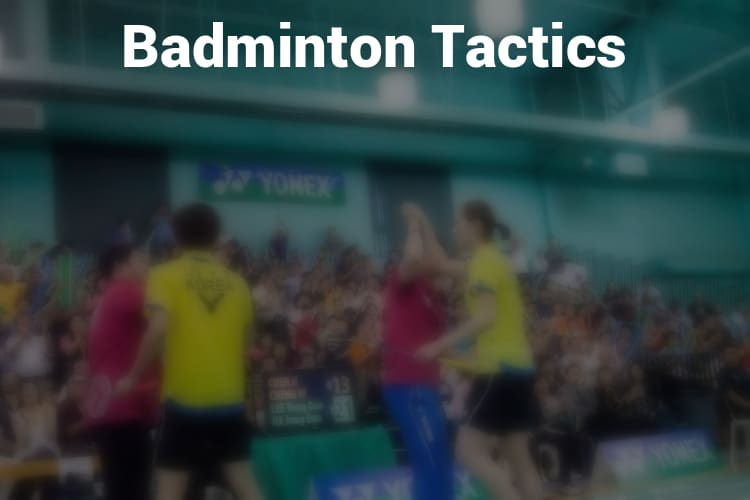 Feature_Image_Badminton_Tactics