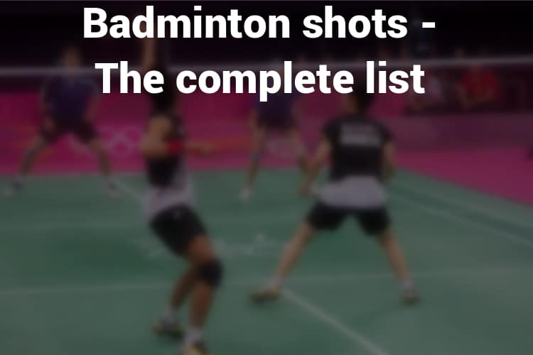 Feature Image Badminton Shots