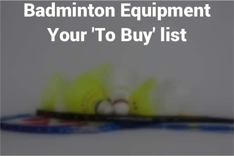 Feature_Image_Badminton_Equipment_and_Gear