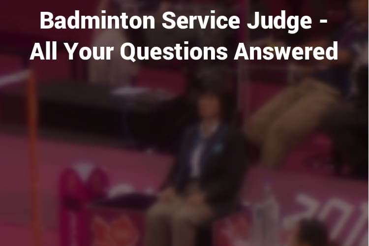 Featured Image Badminton Service Judge