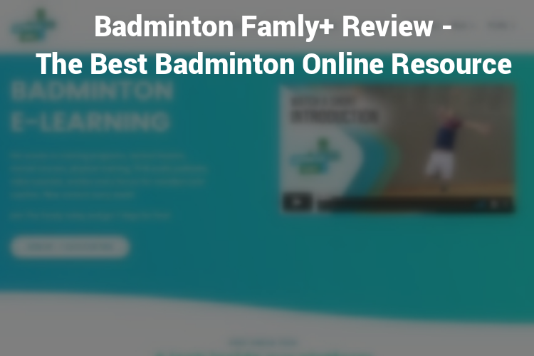 Featured Image Badminton Famly+ Review